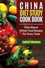 The China Diet Study Cookbook af Gabriel Montana