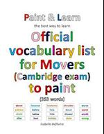 Official Vocabulary List for Movers (Cambridge Exam) to Paint
