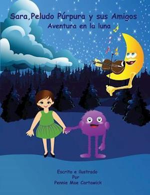 Bog, paperback Sara, Peludo Purpura y Sus Amigos (Spanish Language Edition) af Pennie Mae Cartawick
