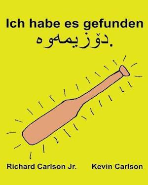 Bog, paperback Ich Habe Es Gefunden af Richard Carlson Jr