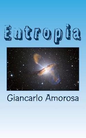 Bog, paperback Entropia af Giancarlo Amorosa