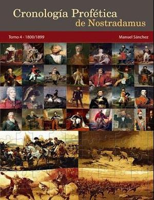 Bog, paperback Cronologia Profetica de Nostradamus. Tomo 4 - 1800/1899 af Manuel Sanchez