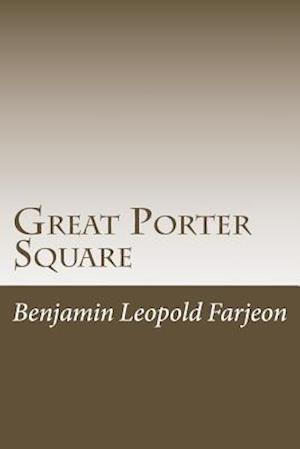 Bog, paperback Great Porter Square af Benjamin Leopold Farjeon