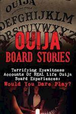 Ouija Board Stories