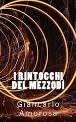 I Rintocchi del Mezzodi af Giancarlo Amorosa