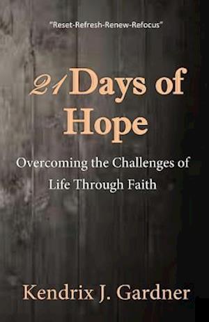 Bog, paperback 21 Days of Hope af Kendrix J. Gardner