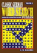Classic German Word Search Puzzles. Vol. 2 af A. M. Kasamba