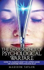 The Dark Science of Psychological Warfare