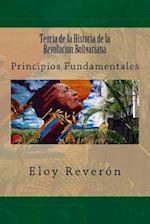 Teoria de La Historia de La Revolucion Bolivariana