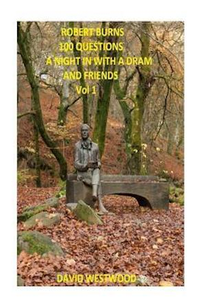 Bog, paperback Robert Burns 100 Questions- A Night in with a DRAM and Friends af MR David Westwood
