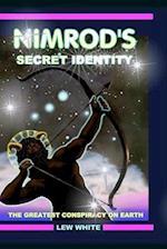 Nimrod's Secret Identity af Lew White