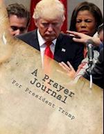 A Prayer Journal for President Trump