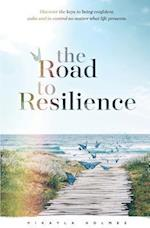 The Road to Resilience af Mikayla Holmes