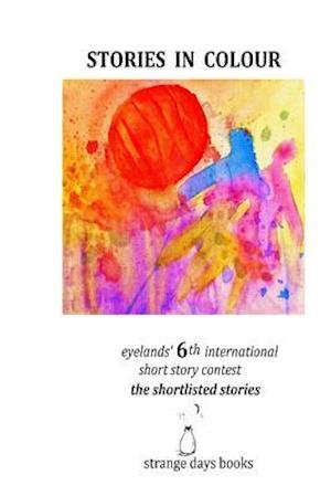 Bog, paperback Stories in Colour af Jennifer Tucker, Gregory Michael Papadoyiannis, Sarah Isaac