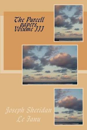 Bog, paperback The Purcell Papers Volume III af Joseph Sheridan Le Fanu