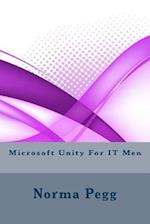 Microsoft Unity for It Men af Norma Pegg