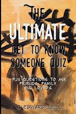 The Ultimate Get to Know Someone Quiz