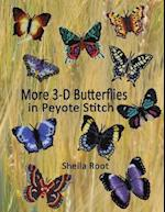 More 3-D Butterflies in Peyote Stitch