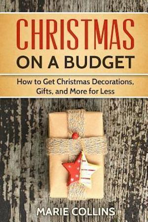 Bog, paperback Christmas on a Budget af Marie Collins