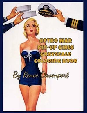 Bog, paperback Retro War Pin-Up Girls Grayscale Coloring Book af Renee Davenport