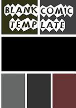 Comic Book Template - Blank Comic Book - 7x10 Basic 6 Panel Over 100 Pages - Create Your Own Comics with This Comic Book Journal Notebook Vol.6
