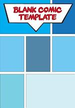 Comic Book Template - Blank Comic Book - 7x10 Basic 7 Panel Over 100 Pages - Create Your Own Comics with This Comic Book Journal Notebook Vol.7