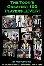 The Toon's Greatest 100 Players Ever!