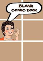 Blank Comic Book - Basic 7x10, 6 Panel 110 Pages - Blank Comic Books, Create by Yourself, Make Your Own Comics Come to Life, for Drawing Your Own Comi