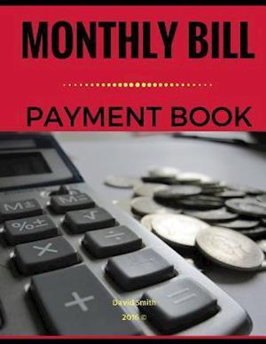 Bog, paperback Monthly Bill Payment af David Smith