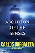 Abolition of the Senses