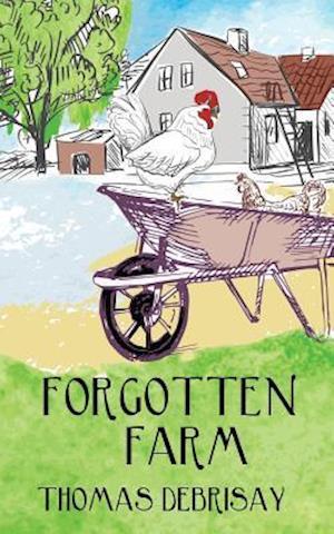 Bog, paperback Forgotten Farm af Thomas Debrisay