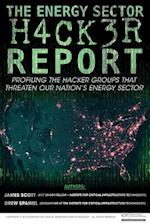 The Energy Sector Hacker Report