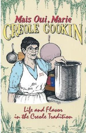 Bog, paperback Mais Oui, Marie Creole Cookin af Anita Porche-Garcia