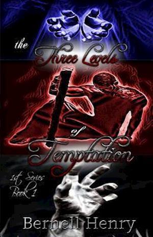Bog, paperback The Three Levels of Temptation af Bernell Henry