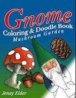 Gnome Coloring and Doodle Book