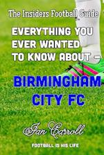 Everything You Ever Wanted to Know about - Birmingham City FC