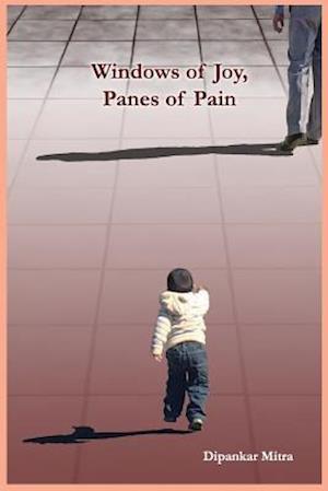 Bog, paperback Windows of Joy, Panes of Pain af Dipankar Mitra
