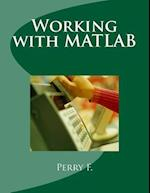 Working with MATLAB