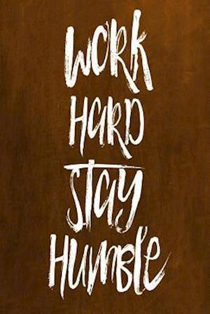 Bog, paperback Chalkboard Journal - Work Hard Stay Humble (Orange) af Marissa Kent