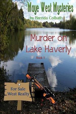 Bog, paperback Murder on Lake Haverly af Brenda Colbath