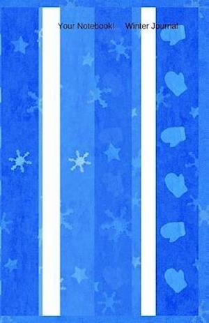 Bog, paperback Your Notebook! Winter Journal af Mary Hirose