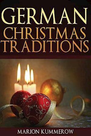Bog, paperback German Christmas Traditions af Marion Kummerow
