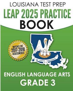 Bog, paperback Louisiana Test Prep Leap 2025 Practice Book English Language Arts Grade 3 af Test Master Press Louisiana