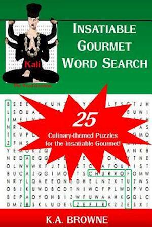 Bog, paperback Insatiable Gourmet Word Search af K. a. Browne