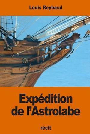 Bog, paperback Expedition de L'Astrolabe af Louis Reybaud