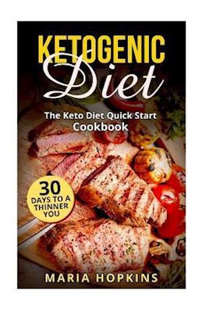 Bog, paperback Ketogenic Diet af Maria Hopkins