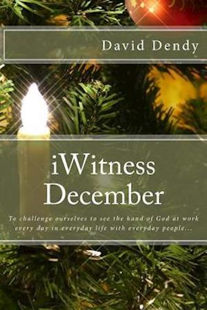 Bog, paperback Iwitness December af David Dendy