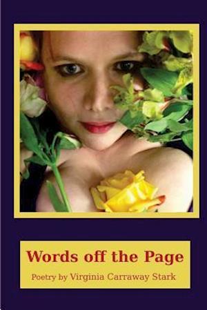 Bog, paperback Words Off the Page af Virginia Carraway Stark