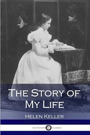 Bog, paperback The Story of My Life af Helen Keller