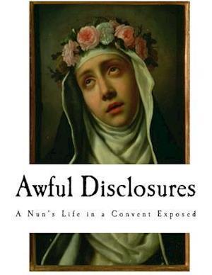 Bog, paperback Awful Disclosures af Maria Monk